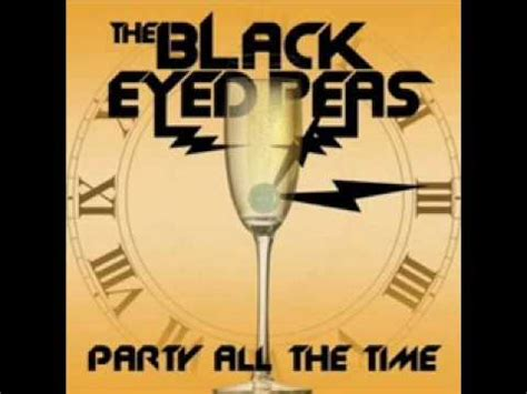 Party All The Time-Black Eyed Peas Clean version Lyrics