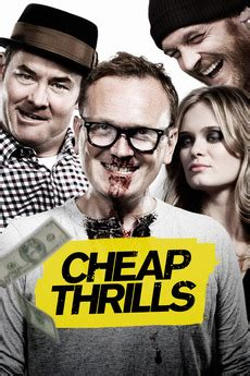 ‎Cheap Thrills (2013) directed by E