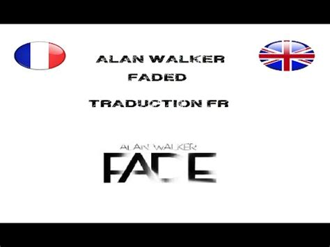 Alan Walker -Faded- Parole + traduction FR - YouTube