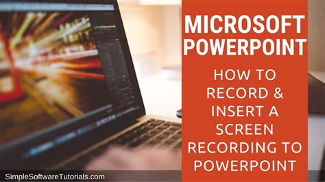 How to Record & Insert a Screen Recording to PowerPoint