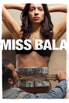 ‎Miss Bala (2011) directed by Gerardo Naranjo • Reviews